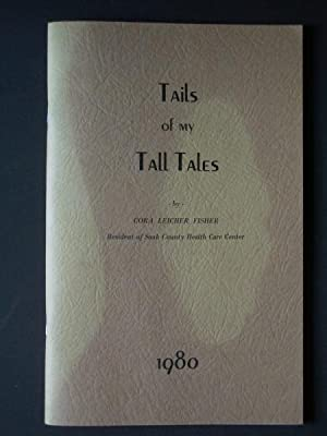 Tails of My Tall Tales