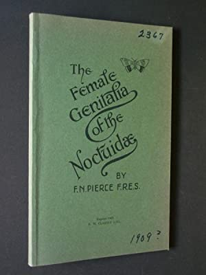 The Genitalia of the Group Noctuidae of the Lepidoptra of the British Islands: An Account of the ...