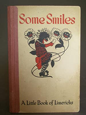 Some Smiles: A Little Book of Limericks