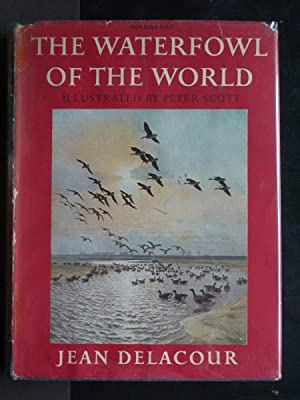 The Waterfowl of the World [four volume set, complete]: Delacour, Jean