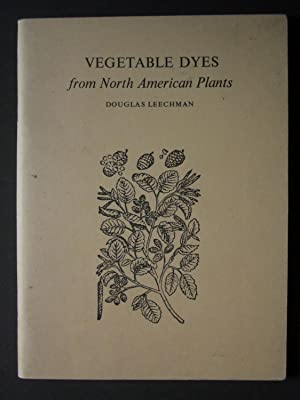 Vegetable Dyes from North American Plants