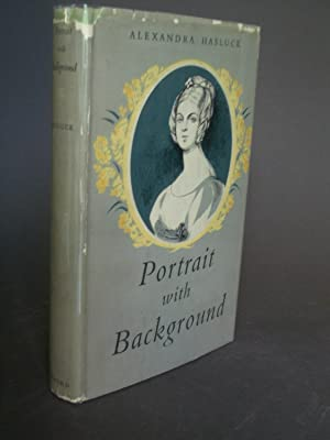 Portrait with Background: A Life of Georgiana Molloy