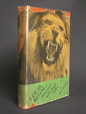 Louis Roth. Forty Years With Jungle Killers: Robeson, Dave