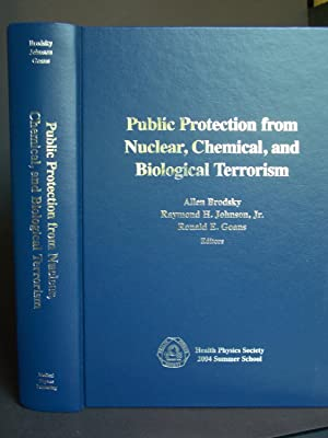 Public Protection from Nuclear, Chemical, and Biological Terrorism