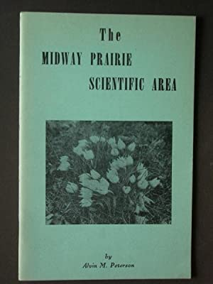 The Midway Prairie Scientific Area