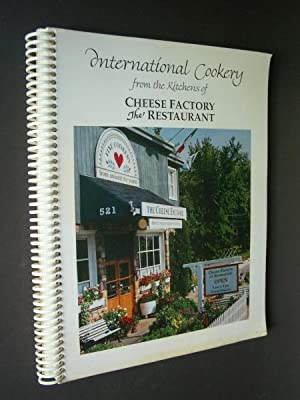 International Cookery from the Kitchens of Cheese Factory the Restaurant