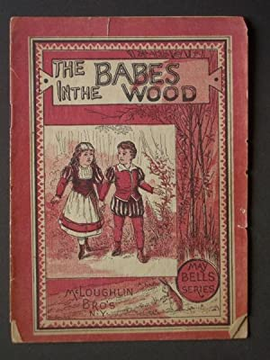 The Babes in the Wood [The Children in the Wood]