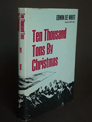 Ten Thousand Tons By Christmas