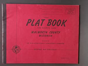 Farm Plat Book and Business Guide Walworth County Wisconsin