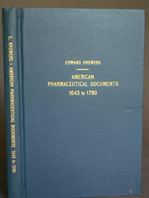 Documents Pertaining to the Medicinal Supplies Within The North American Colonies From 1643 to 1780