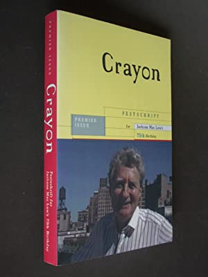 Crayon: premier issue: Festschrift for Jackson Mac Low's 75th Birthday: Levy, Andrew & Bob ...