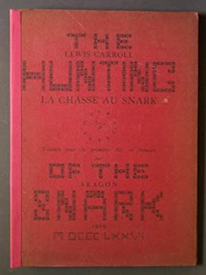 La Chasse au Snark: une Agonie en Huit Crises [The Hunting of the Snark]