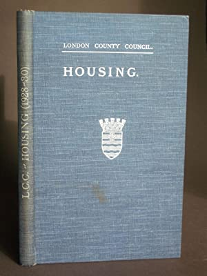 London County Council. Housing, 1928-30.