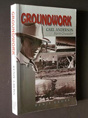 Groundwork: Carl Anderson Farm Crusader