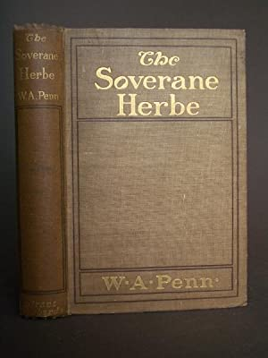 The Soverane Herbe: A History of Tobacco