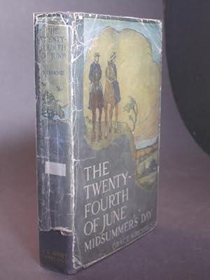 The Twenty-Fouth of June: Midsummer's Day: Richmond, Grace S.