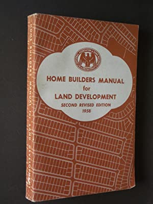 Home Builders Manual for Land Development