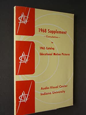 1968 Supplement Cumulative to 1965 Catalog Educational Motion Pictures