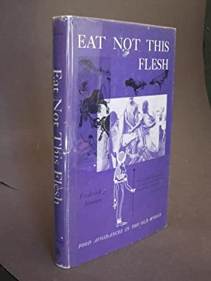 Eat Not This Flesh: Food Avoidances in the Old World
