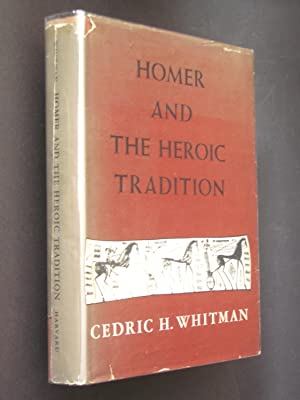 Homer and the Heroic Tradition