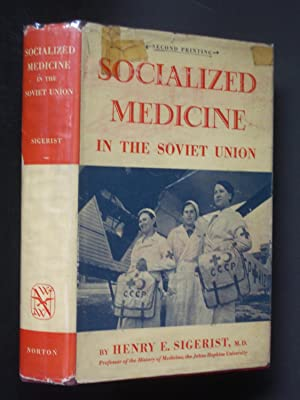 Socialized Medicine in the Soviet Union