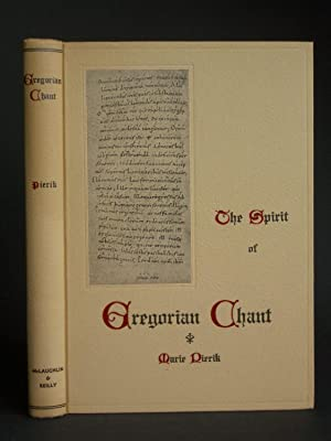 The Spirit of the Gregorian Chant