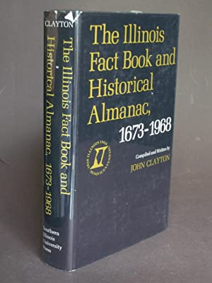 The Illinois Fact Book and Historical Almanac, 1673-1968