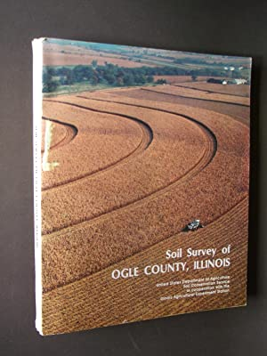 Soil Survey of Ogle County, Illinois: Acker, Lawrence L.,