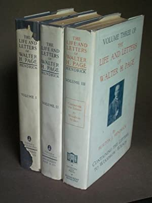 The Life and Letters of Walter H. Page [three volume set]