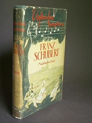 Unfinished Symphony: The Story of Franz Schubert