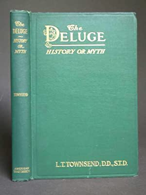 The Deluge: History or Myth