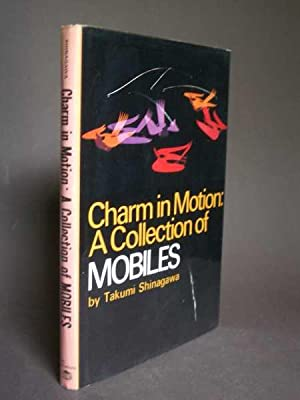 Charm in Motion: A Collection of Mobiles