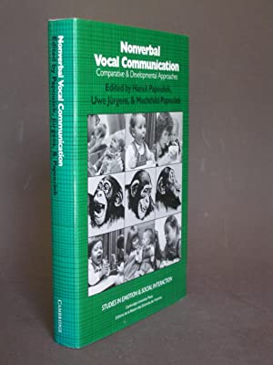 Nonverbal Vocal Communication: Comparative & Developmental Approaches