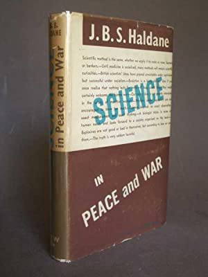 Science in Peace and War