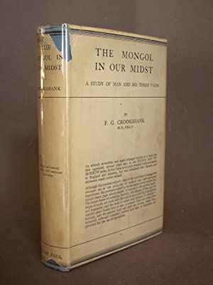 The Mongol In Our Midst: A Study of Man and His Three Faces