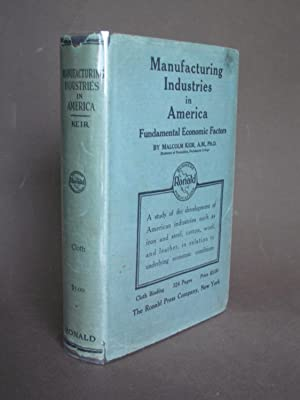 Manufacturing Industries in America: Fundamental Economic Factors