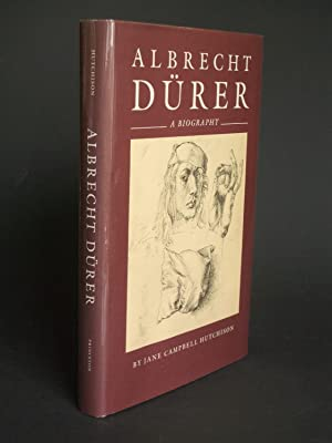 Albrecht Dürer: A Biography