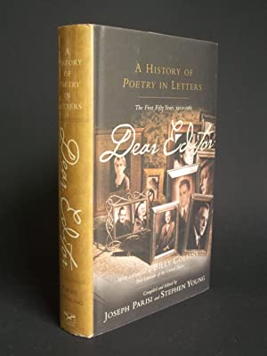 Dear Editor: A history of 'Poetry' in Letters: The First Fifty Years 1912-1962