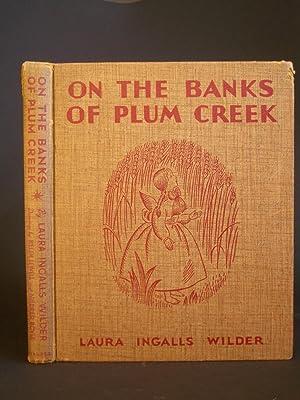 On the Banks of Plum Creek: Wilder, Laura Ingalls