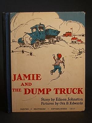 Jamie and the Dump Truck: Johnston, Eileen