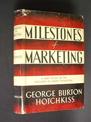 Milestones of Marketing: A Brief History of the Evolution of Market Distribution
