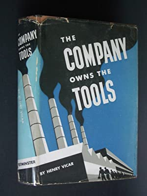 The Company Owns the Tools