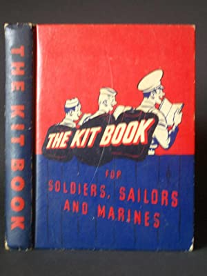 The Kitbook for Soldiers, Sailors, and Marines [Kit Book]