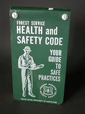 Forest Service Health and Safety Code: Your Guide to Safe Practices