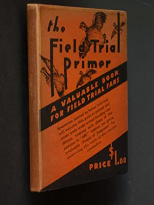 The Field Trial Primer