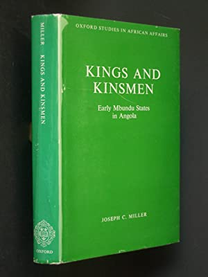 Kings and Kinsmen: Early Mbundu States in Angola