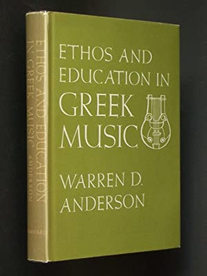 Ethos and Education in Greek Music: The Evidence of Poetry and Philosophy