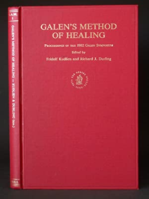 Galen's Method of Healing: Proceedings of the 1982 Galen Symposium