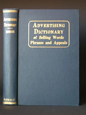 Advertising Dictionary of Selling Words, Phrases, and Appeals