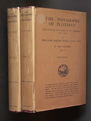 The Philosophy of Plotinus: The Gifford Lectures at St. Andrews, 1917-1918 [two volumes, complete]